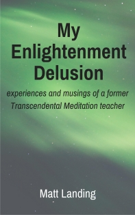my-enlightenment-delusion